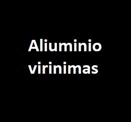 Aliuminio virinimas