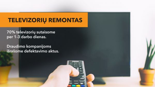 Televizorių remontas per vieną dieną