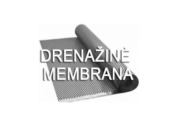 DRENAŽINĖ MEMBRANA