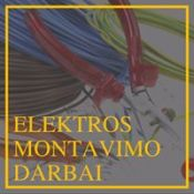 Elektros montavimo darbai