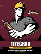 Stipraus Pirminio Pritraukimo Klijai Sunkioms Medžiagoms / Vertikaliems Paviršiams Titebond® Ultimate TiteGrab Adhesive