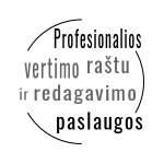 Profesionalios vertimo raštu ir redagavimo paslaugos