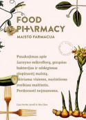 Food pharmacy/Maisto farmacija