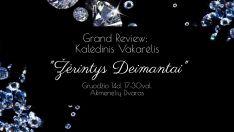 """Grand Review: Kalėdinis Vakarėlis """"Žėrintys Deimantai"""""""