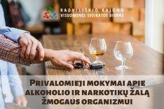 Privalomieji mokymai apie alkoholio ir narkotikų žalą žmogaus organizmui