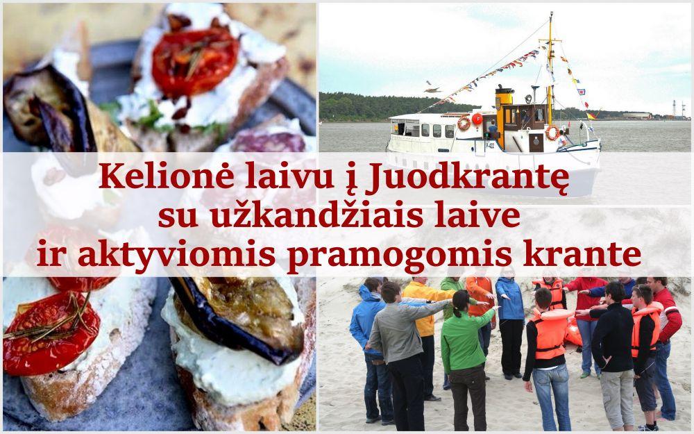 Kelionė laivu į Juodkrantę su užkandžiais laive ir pramogomis krante