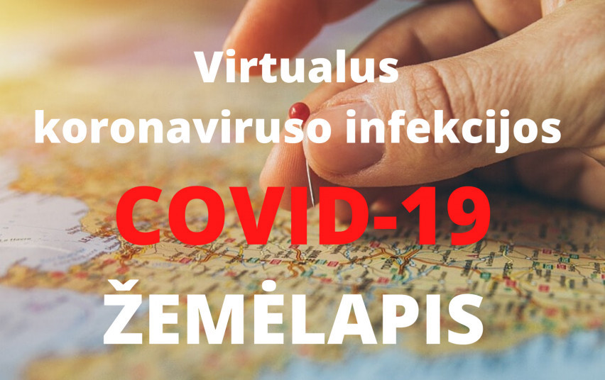 Sukurtas patogus informavimo įrankis – virtualus koronaviruso žemėlapis