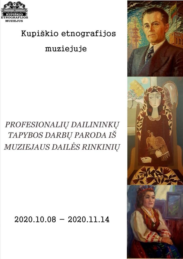 Profesionalių dailininkų tapybos darbų paroda iš Kupiškio etnografijos muziejaus dailės rinkinių