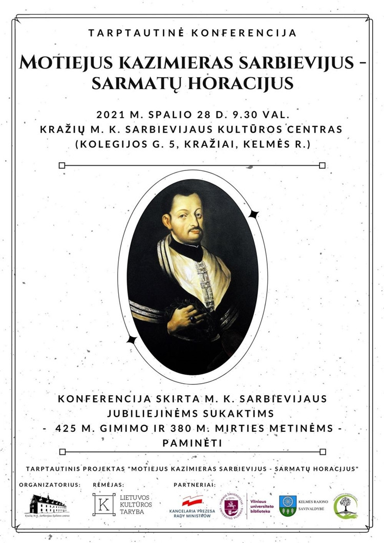 """Tarptautinė konferencija """"Motiejus Kazimieras Sarbievijus – Sarmatų Horacijus"""""""